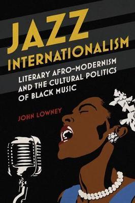 Jazz Internationalism by John Lowney