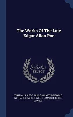 The Works of the Late Edgar Allan Poe by Edgar Allan Poe image