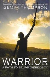Warrior by Geoff Thompson