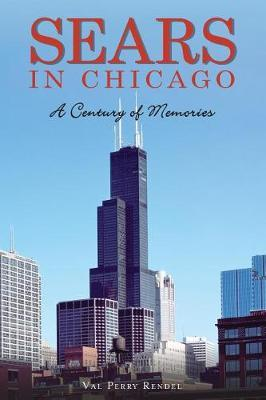 Sears in Chicago by Val Perry Rendel