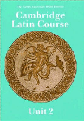 Cambridge Latin Course Unit 2 Student's book North American edition by North American Cambridge Classics Project image