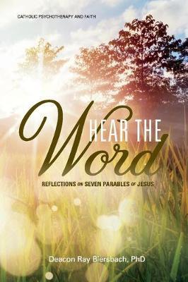 Hear the Word by Raymond Biersbach