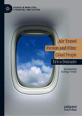 Air Travel Fiction and Film by Erica Durante