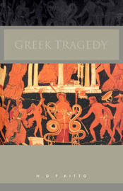Greek Tragedy by H.D.F. Kitto