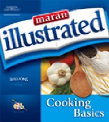 Maran Illustrated Cooking Basics by Marangraphics Development