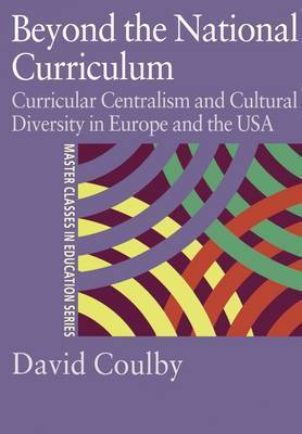 Beyond the National Curriculum by David Coulby