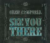 See You There by Glen Campbell