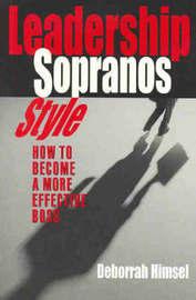 "Leadership ""Sopranos"" Style by Debbie Himsel"