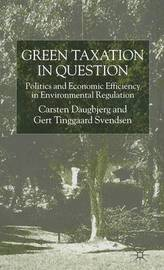Green Taxation in Question by Carsten Daugbjerg image