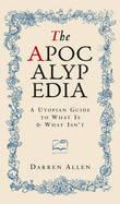 The Apocalypedia by Darren Allen