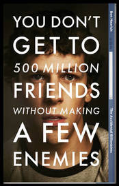 The Accidental Billionaires (Social Network) - Film Tie-In by Ben Mezrich