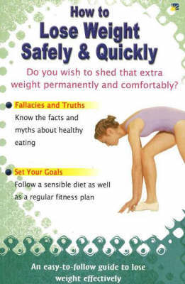How to Lose Weight Safely & Quickly by Vijaya Kumar
