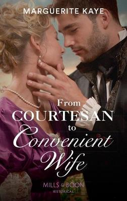 From Courtesan To Convenient Wife by Marguerite Kaye image
