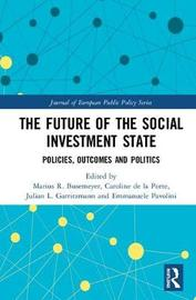 The Future of the Social Investment State