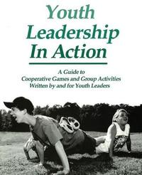 Youth Leadership in Action by Barbi Burrinton