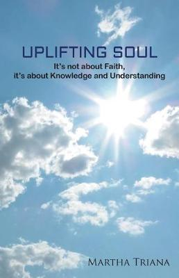 Uplifting Soul by Martha Triana