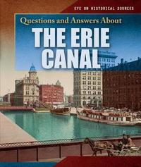 Questions and Answers about the Erie Canal by Sammi Jameson image