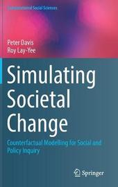 Simulating Societal Change by Peter Davis