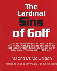 The Cardinal Sins of Golf by M. J. McColgan image