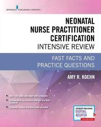 Neonatal Nurse Practitioner Certification Intensive Review