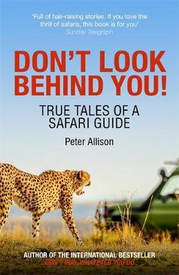Don't Look Behind You! by Peter Allison