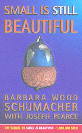 Small is Still Beautiful by Barbara Wood Schumacher image
