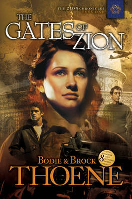 Gates of Zion: Bk. 1 by Bodie Theone image