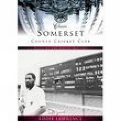 Somerset County Cricket Club (Classic Matches) by Eddie Lawrence image