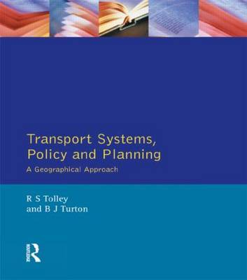 Transport Systems, Policy and Planning by Rodney Tolley image
