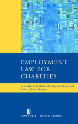 Employment Law for Charities: A Legal Handbook by E Burrows image