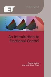 An Introduction to Fractional Control by Duarte Valerio