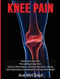 Knee Pain by Ace McCloud