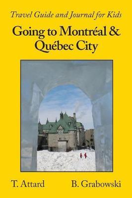 Going to Montreal & Quebec City by T Attard image