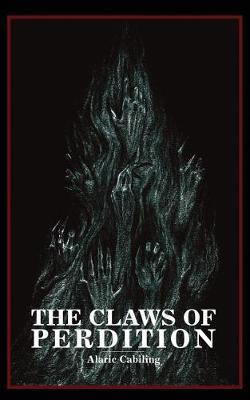 The Claws of Perdition by Alaric P Cabiling image