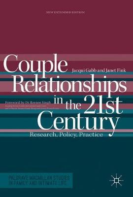 Couple Relationships in the 21st Century by Jacqui Gabb