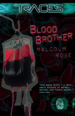 Traces Blood Brother by Malcolm Rose