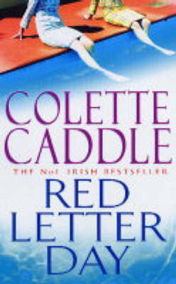 Red Letter Day by Colette Caddle