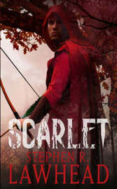 Scarlet by Stephen R Lawhead image
