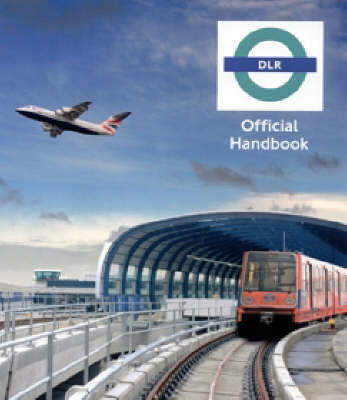 Docklands Light Railway Official Handbook image