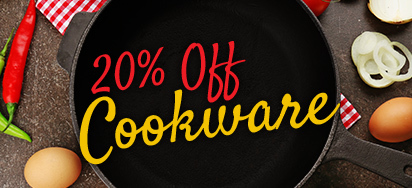 20% OFF Select Cookware!