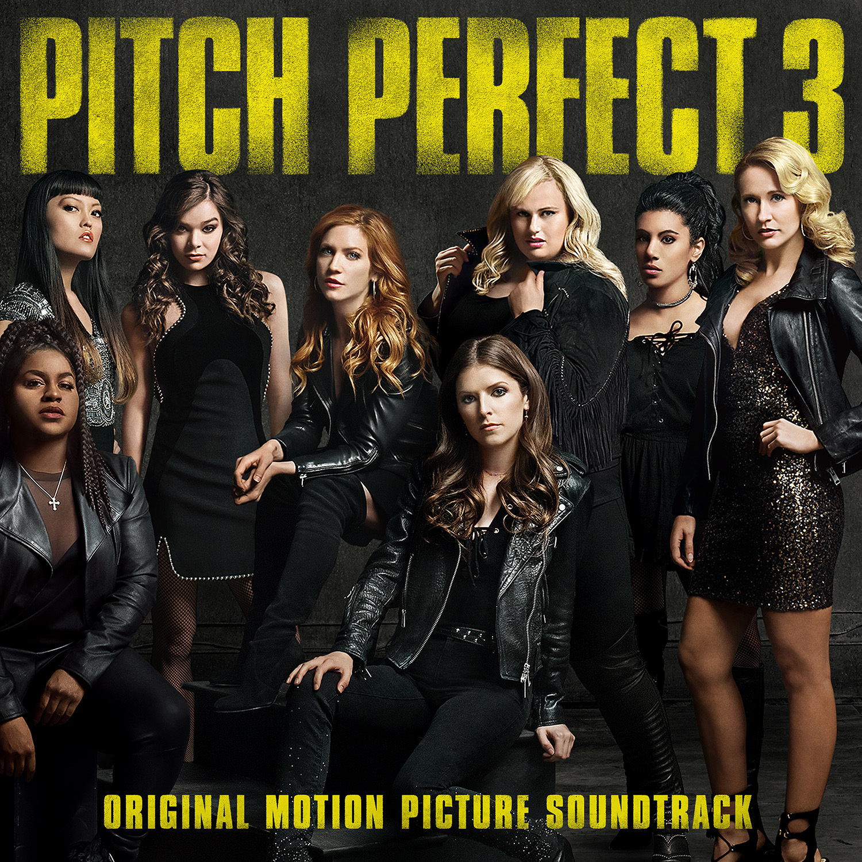 Pitch Perfect 3: Original Movie Soundtrack image