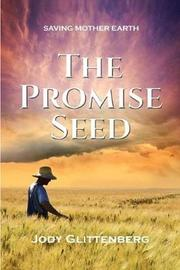 The Promise Seed by Jody Glittenberg image