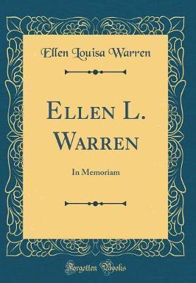 Ellen L. Warren by Ellen Louisa Warren