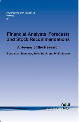 A Review of Research Related to Financial Analysts' Forecasts and Stock Recommendations by Sundaresh Ramnath image