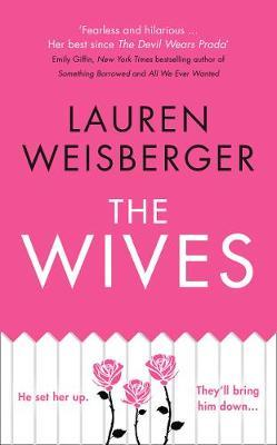 The Wives by Lauren Weisberger image