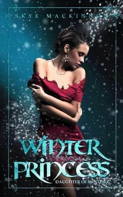 Winter Princess by Skye Mackinnon