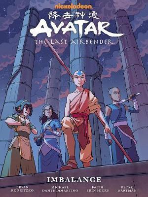 Avatar: The Last Airbender Imbalance - Library Edition by Faith Erin Hicks