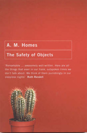 The Safety of Objects by A.M. Homes image