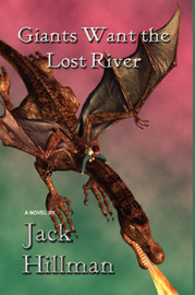 Giants Want the Lost River by Jack Hillman image