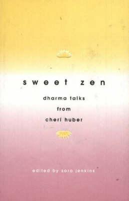 Sweet Zen by Sara Jenkins
